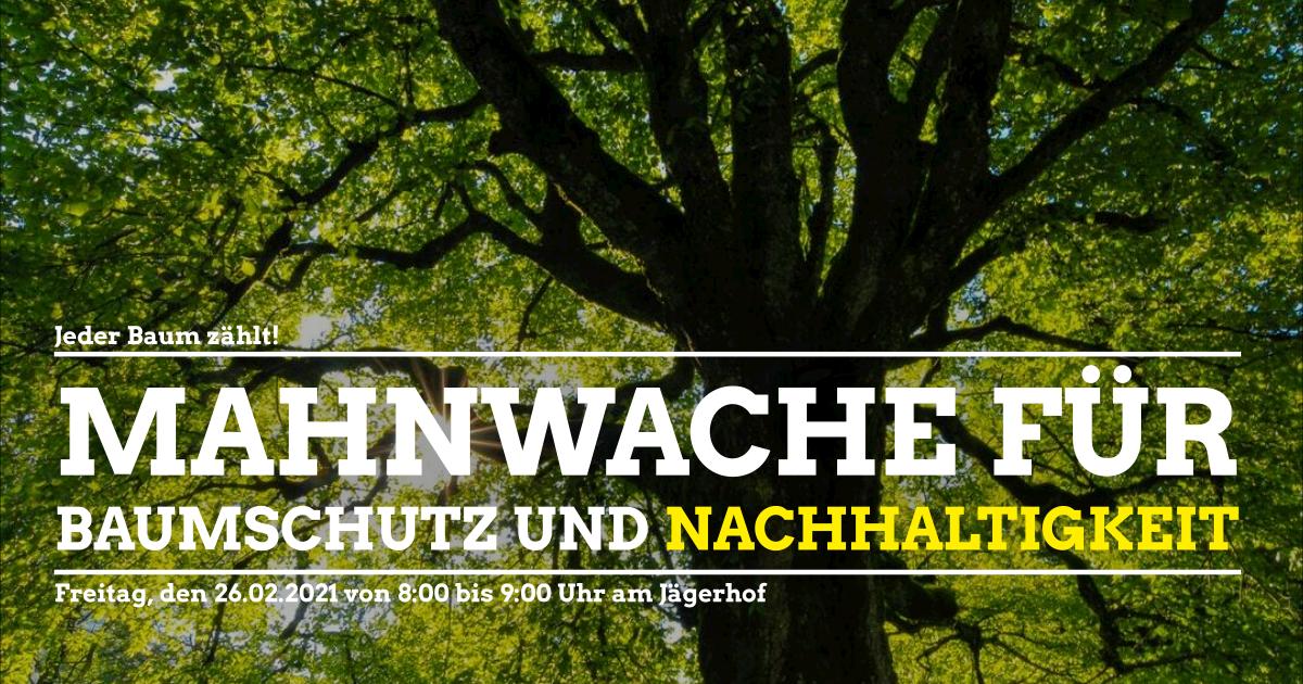 Bäume schützen – Aufruf zur Mahnwache am Jägerhof